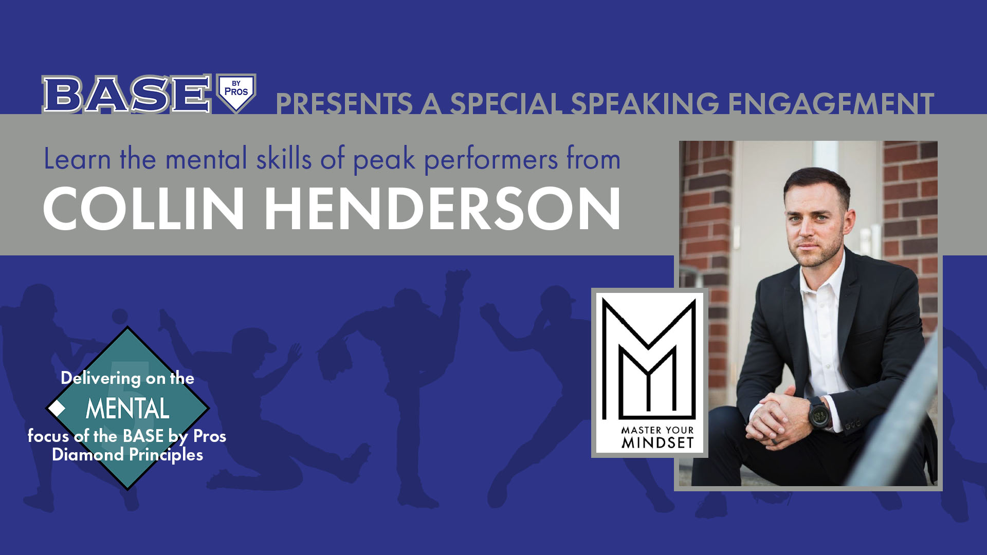 "Collin Henderson presents ""Mastering Your Mindset"""